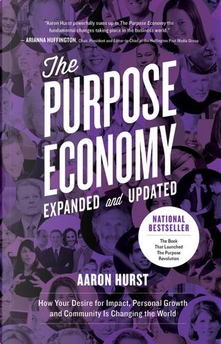 The Purpose Economy by Aaron Hurst