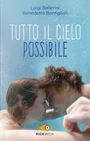 Tutto il cielo possibile by Benedetta Bonfiglioli