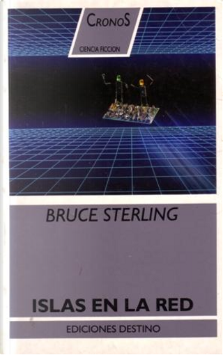 Islas en la red by Bruce Sterling
