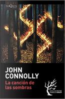 La canción de las sombras by John Connolly