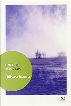 Odissea bianca by Claudio Soli, Dario Sernesi