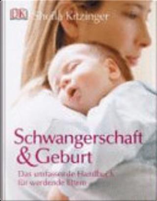 Schwangerschaft & Geburt by Sheila Kitzinger