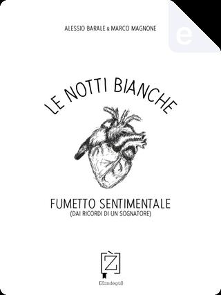 Le notti bianche by Marco Magnone, Alessio Barale