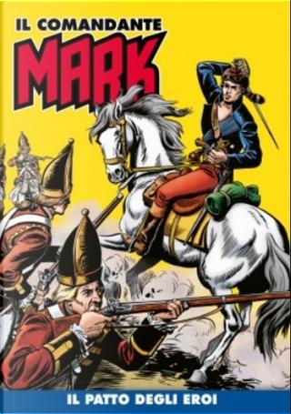 Il comandante Mark cronologica integrale a colori n. 27 by EsseGesse, Moreno Burattini