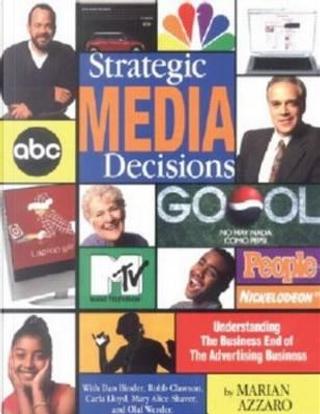 Strategic Media Decisions by Marian Azzaro