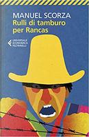 Rulli di tamburo per Rancas by Manuel Scorza