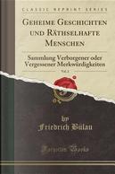 Geheime Geschichten und Räthselhafte Menschen, Vol. 2 by Friedrich Bülau