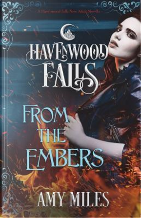 From the Embers by Amy Miles