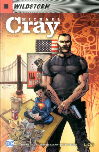 Wildstorm: Michael Cray vol. 1 by Bryan Hill