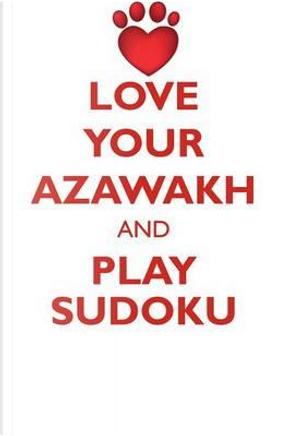 Love Your Azawakh and Play Sudoku Azawakh Sudoku Level 1 of 15 by Loving Puzzles