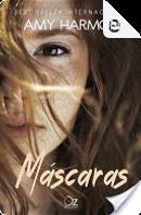 Máscaras by Amy Harmon