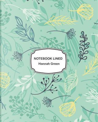 Notebook lined by Hannah Green