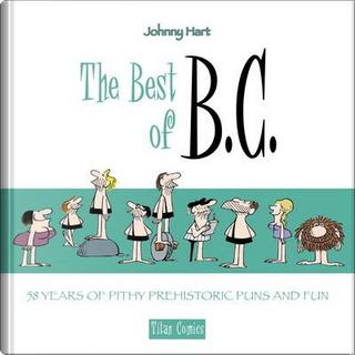 The Best of B.C. by Johnny Hart