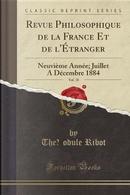 Revue Philosophique de la France Et de l'Étranger, Vol. 18 by Théodule Ribot