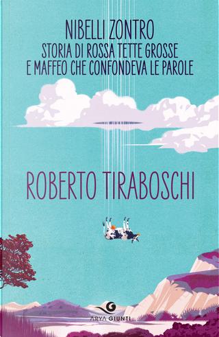 Nibelli Zontro by Roberto Tiraboschi