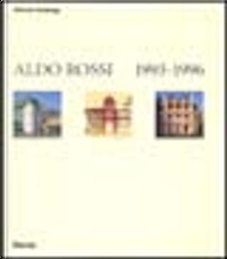 Aldo Rossi by Alberto Ferlenga, Ferienga
