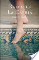 Doppio misto by Raffaele La Capria
