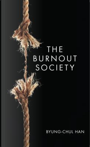 The Burnout Society by Byung-Chul Han