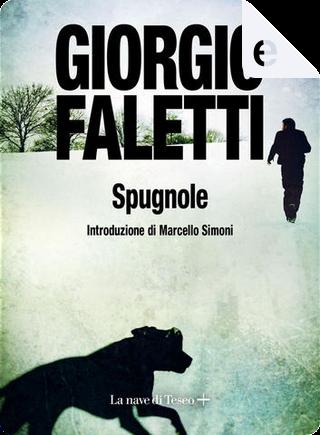 Spugnole by Giorgio Faletti
