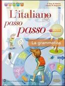 Italiano passo passo. Grammatica. Con quaderno-Abilità. Per la Scuola media. Con CD-ROM. Con espansione online by Francesco Testa