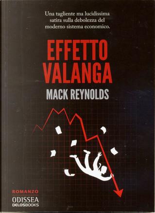 Effetto valanga by Mack Reynolds
