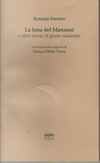 La luna del Manzoni by Ernesto Ferrero