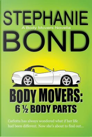 6 1/2 Body Parts by stephanie Bond