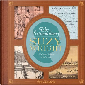 The Extraordinary Suzy Wright by Teri Kanefield