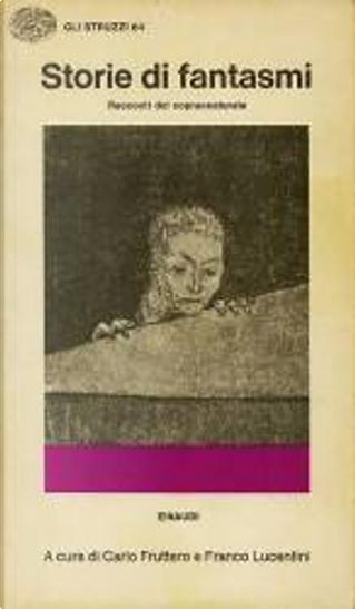 Storie di fantasmi by Algernon Blackwood, Arthur Machen, H.G. Wellls, H. P. Lovecraft, M. R. James, Oliver Onions, W. F. Harvey, W. W. Jacobs