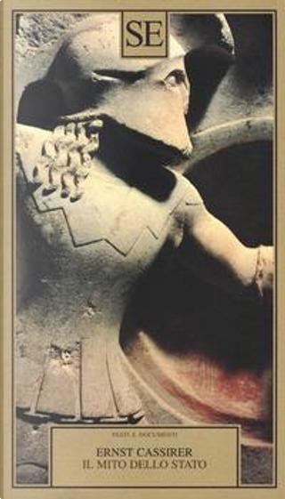 Il mito dello Stato by Ernst Cassirer