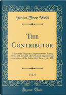 The Contributor, Vol. 8 by Junius Free Wells