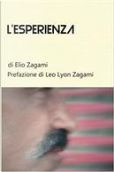 L'esperienza by Elio Zagami