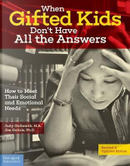 When Gifted Kids Don't Have All the Answers by Judy Galbraith