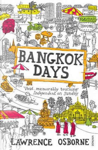 Bangkok Days by Lawrence Osborne