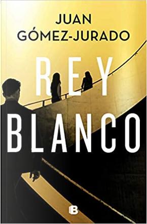 Rey blanco by Juan Gómez-Jurado