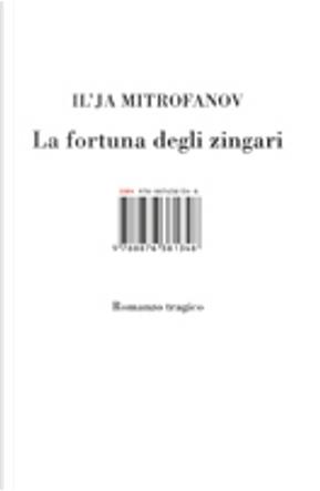 La fortuna degli zingari by Il'ja Mitrofanov