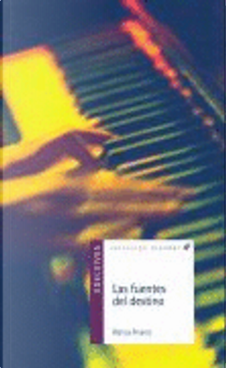 Las fuentes del destino by Blanca Álvarez