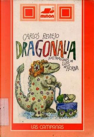 Dragonalia by Carlos Reviejo