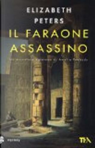 Il faraone assassino by Elizabeth Peters