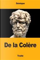 De La Colère by Sénèque