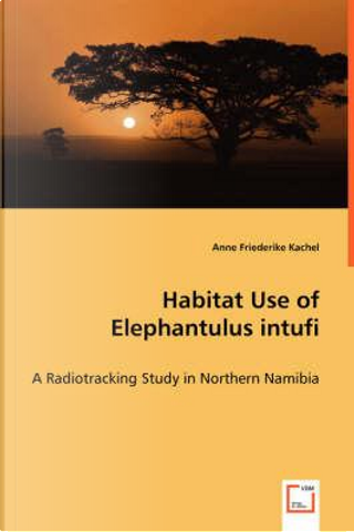 Habitat Use of Elephantulus intufi by Anne Friederike Kachel