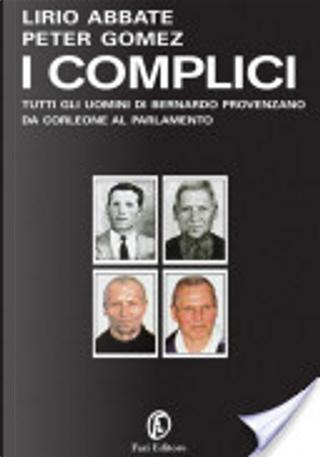 I complici by Lirio Abbate
