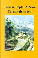 China in Depth by Peace Corps