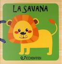 La savana. Libri in legno. Ediz. a colori by Gruppo edicart srl