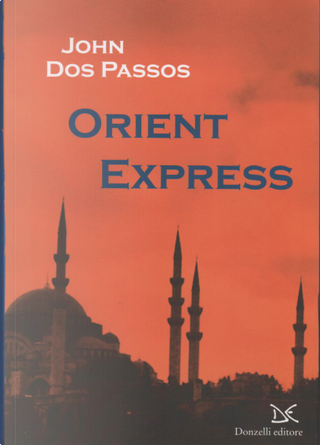 Orient Express by John Dos Passos
