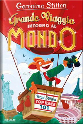 Grande viaggio intorno al mondo by Geronimo Stilton