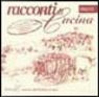 Racconti di cucina, ricette antiche-Tales of cuisine, old italian recipes by Totò, Lorenzo