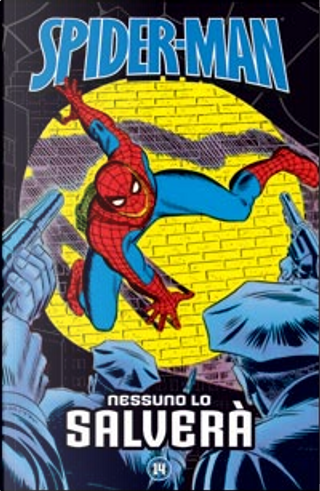 Spider-Man - Le storie indimenticabili vol. 14 by Chris Claremont, John Byrne