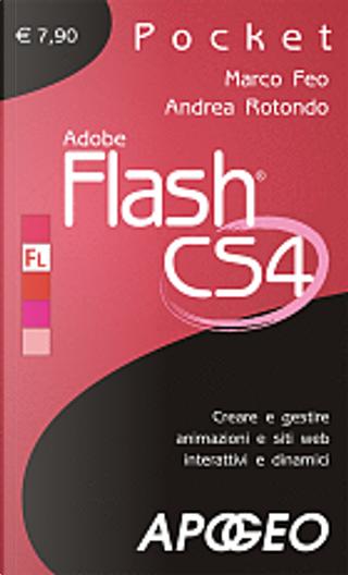 Adobe Flash CS4 by Marco Feo, Andrea Rotondo