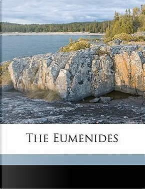 The Eumenides by Aeschylus